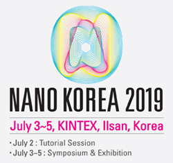 나노코리아 2019 심포지엄 개최안내(July 3-5, 2019) / Invitation to NANO KOREA 2019 Symposium (July 3-5, 2019)